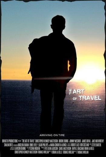 Искусство путешествовать / The Art of Travel (Томас Вилан) (2008, Приключения) DVDRip